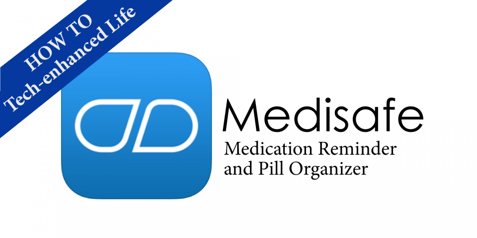 How to use Medisafe